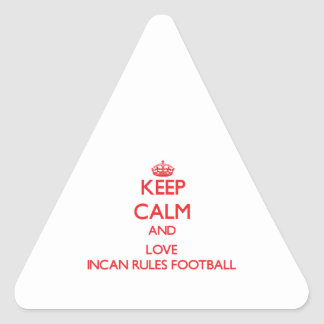 Keep calm and love Incan Rules Football Stickers