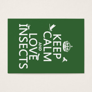 Keep Calm and Love Insects (any background colour) Business Card