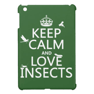 Keep Calm and Love Insects (any background colour) iPad Mini Case