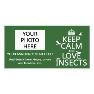 Keep Calm and Love Insects (any background colour) Custom Photo Card