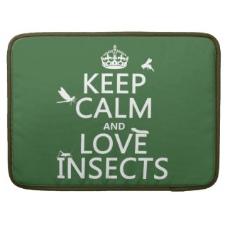 Keep Calm and Love Insects (any background colour) Sleeve For MacBooks