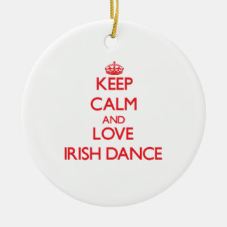 Keep calm and love Irish Dance Double-Sided Ceramic Round Christmas Ornament