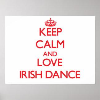 Keep calm and love Irish Dance Poster