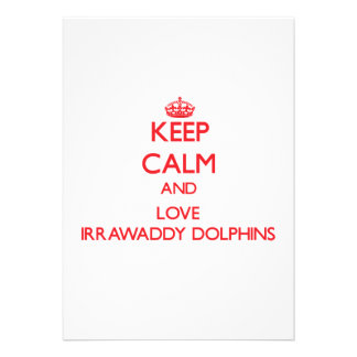 Keep calm and love Irrawaddy Dolphins Personalized Invite