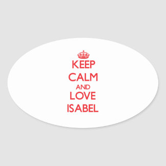 Keep Calm and Love Isabel Oval Stickers