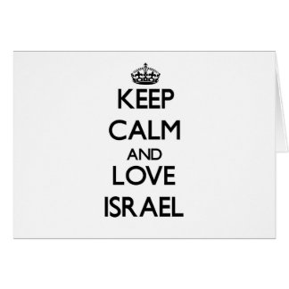 Keep Calm and Love Israel Card