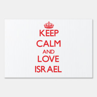 Keep Calm and Love Israel Lawn Signs