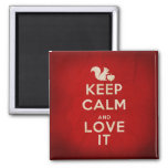 'Keep Calm and Love It' Magnet