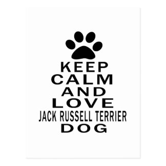 Keep Calm And Love Jack Russell Terrier Dog Postcard