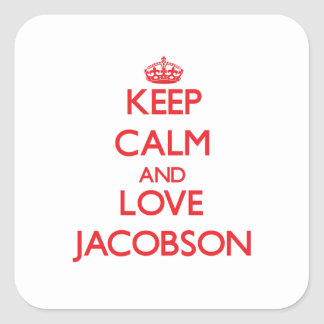 Keep calm and love Jacobson Square Stickers