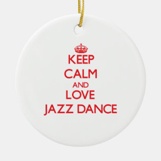 Keep calm and love Jazz Dance Double-Sided Ceramic Round Christmas Ornament