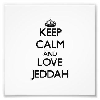 Keep Calm and love Jeddah Art Photo