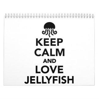 Keep calm and love Jellyfish Calendar