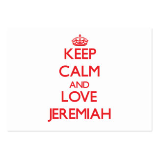Keep Calm and Love Jeremiah Business Card