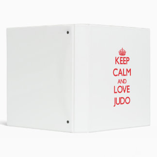 Keep calm and love Judo Binders