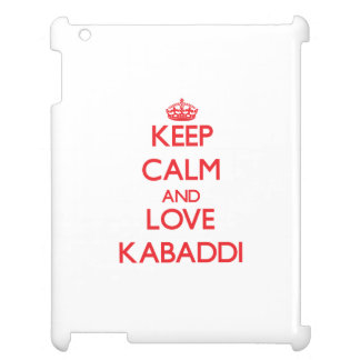 Keep calm and love Kabaddi Case For The iPad 2 3 4