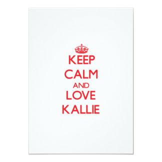 Keep Calm and Love Kallie 5x7 Paper Invitation Card