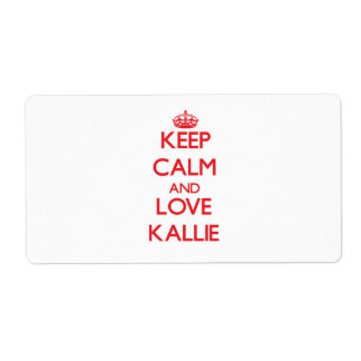 Keep Calm and Love Kallie Shipping Label