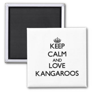 Keep calm and Love Kangaroos Refrigerator Magnets