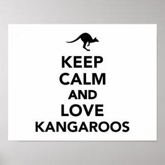Keep calm and love Kangaroos Poster
