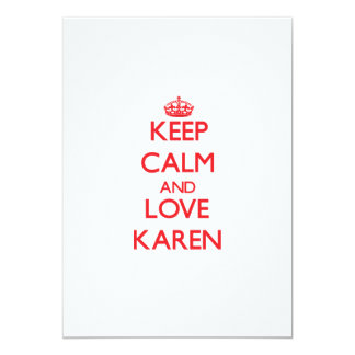 Keep Calm and Love Karen Personalized Invites