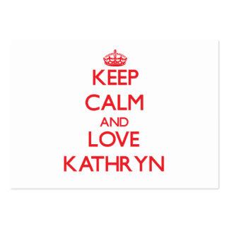 Keep Calm and Love Kathryn Business Card