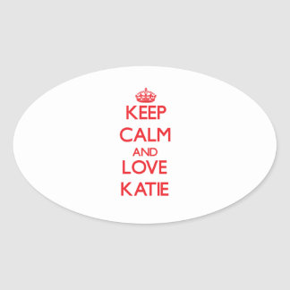 Keep Calm and Love Katie Stickers