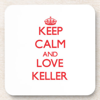 Keep calm and love Keller Coasters