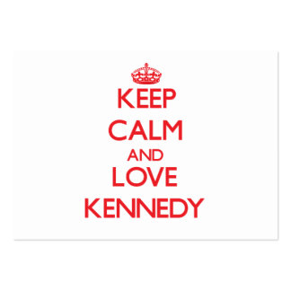 Keep calm and love Kennedy Large Business Cards (Pack Of 100)