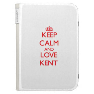Keep calm and love Kent Kindle Cases