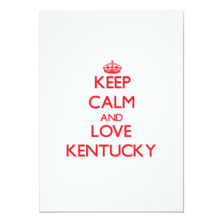 Keep Calm and Love Kentucky 5x7 Paper Invitation Card