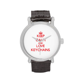 Keep calm and love Keychains Watch