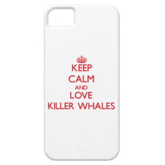 Keep calm and love Killer Whales iPhone 5 Covers