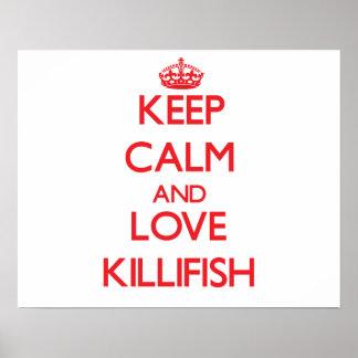 Keep calm and love Killifish Print