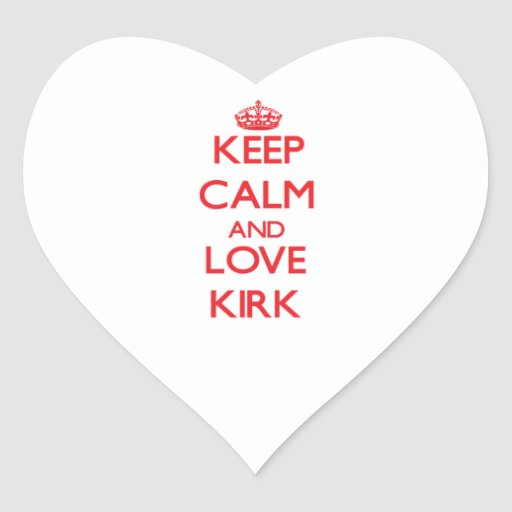 Keep calm and love Kirk Sticker