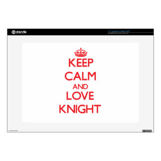 "Keep calm and love Knight 15"" Laptop Skins"