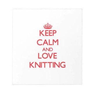 Keep calm and love Knitting Memo Pads