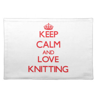 Keep calm and love Knitting Placemat