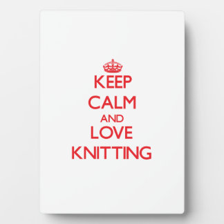 Keep calm and love Knitting Photo Plaques