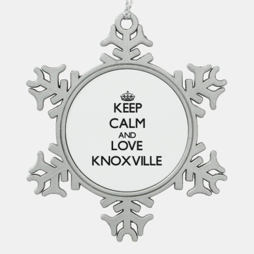 Keep Calm and love Knoxville Ornaments