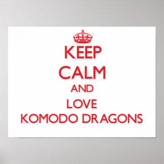 Keep calm and love Komodo Dragons Print