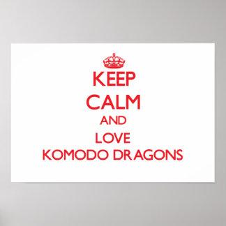 Keep calm and love Komodo Dragons Poster