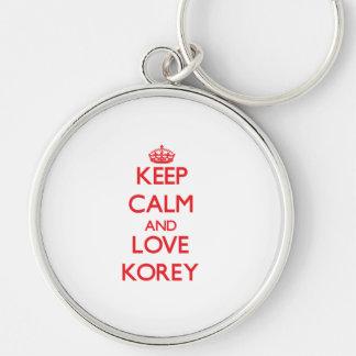 Keep Calm and Love Korey Keychain