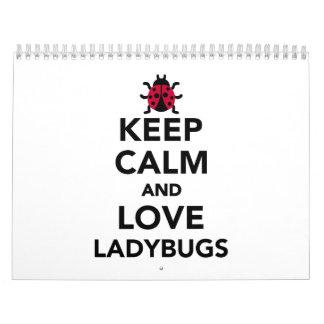 Keep calm and love ladybugs calendar