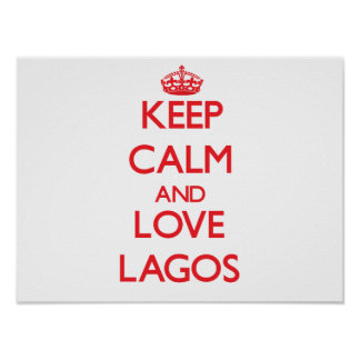Keep Calm and Love Lagos Print