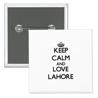 Keep Calm and love Lahore Pins