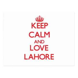 Keep Calm and Love Lahore Postcard