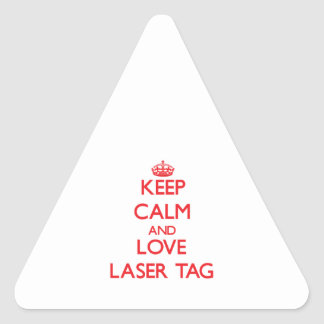 Keep calm and love Laser Tag
