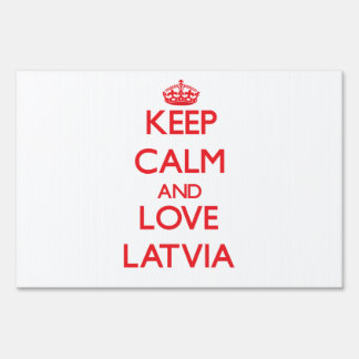 Keep Calm and Love Latvia Lawn Signs