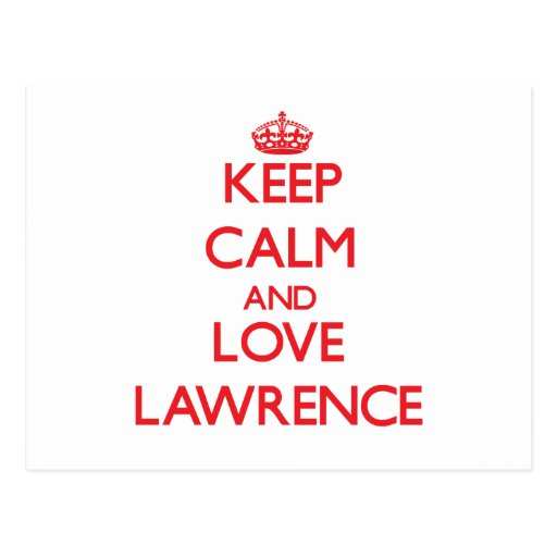 Keep calm and love Lawrence Post Card
